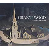 Grant Wood: A Study in American Art and Culture