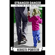 Stranger Danger - How to Talk to Kids About Strangers