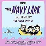 The Navy Lark: Volume 32: The Classic BBC Radio Sitcom | Lawrie Wyman