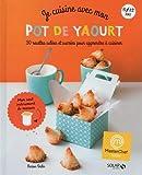 """Afficher """"Je cuisine avec mon pot de yaourt"""""""