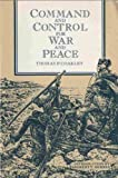 Command and Control for War and Peace, Coakley, Thomas P., 0160363373