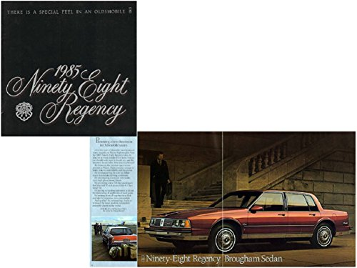 (1985 OLDSMOBILE NINETY-EIGHT REGENCY SEDAN & COUPE, NINETY-EIGHT REGENCY BROUGHAM SEDAN & COUPE PRESTIGE COLOR SALES BROCHURE - USA - NICE ORIGINAL !!)