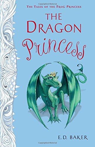 Download The Dragon Princess (Tales of the Frog Princess) ebook