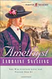 Amethyst, Lauraine Snelling, 0764200542