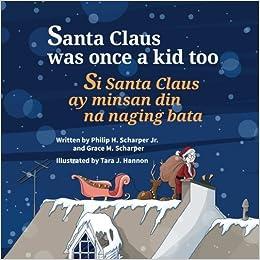 Santa Claus Was Once a Kid Too: Si Santa Claus ay minsan din