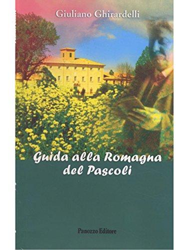 Guida alla Romagna del Pascoli (Italian Edition)