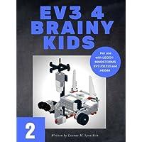 EV3 4 Brainy Kids 2: LEGO® MINDSTORMS EV3