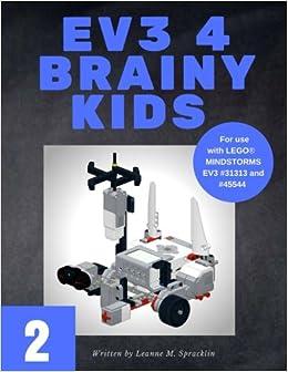 Utorrent Descargar Ev3 4 Brainy Kids 2: Lego® Mindstorms Ev3 Robotics For Ages 7 To 70: Volume 2 Torrent PDF