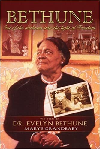 40b2941875 BETHUNE  Out of Darkness Into the Light of Freedom  Evelyn Bethune   9780971487468  Amazon.com  Books