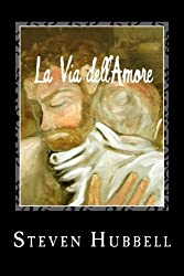 La Via dell'Amore: The Path of Love