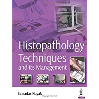 Histopathology Techniques and its Management