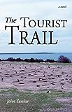 The Tourist Trail: A Novel