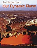 img - for An Introduction to Our Dynamic Planet book / textbook / text book