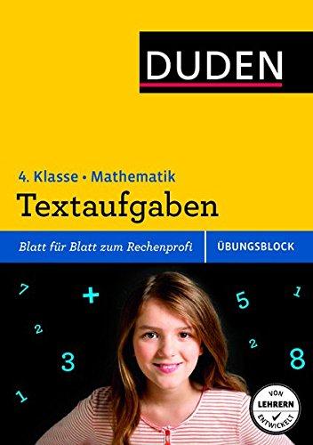 Übungsblock: Mathematik - Textaufgaben 4. Klasse (Duden - Einfach ...