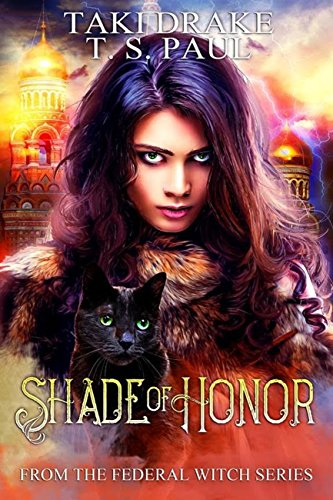 Download for free Shade of Honor: From the Federal Witch Series