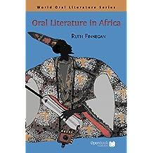 Oral Literature in Africa (World Oral Literature Series Book 1)