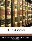 The Seasons, James Thomson and John Aikin, 1144317703