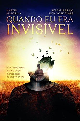 Quando Eu Era Invisível (Em Portuguese do Brasil)