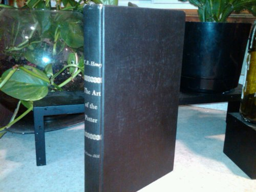 Art of the Potter by W. B. Honey 1944: A Book for the Collector and Connoisseur