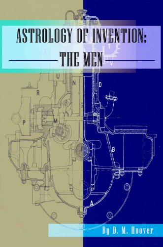 Astrology of Invention: The Men