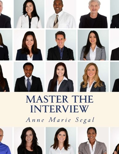 Master the Interview: A Guide for Working Professionals pdf epub