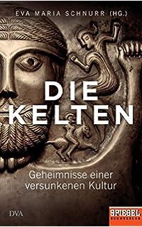 Die Kelten (Theiss WissenKompakt): Amazon de: Dorothee Ade