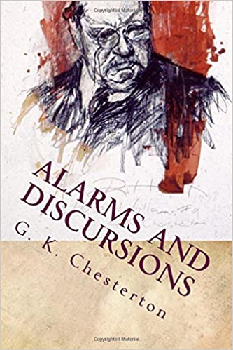 Alarms and Discursions: Great Classics: G. K. Chesterton ...