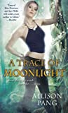Trace of Moonlight, Allison Pang, 1439198365