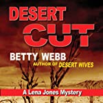 Desert Cut: A Lena Jones Mystery, Book 7 | Betty Webb