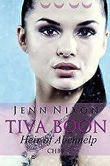 Tiva Boon: Heir of Abennelp (Tiva Boon Series) (Volume 2) Paperback
