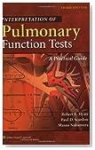 Interpretation of Pulmonary Function Tests: A Practical Guide (Interpretation of Pulmonary Function Tests (Hyatt))