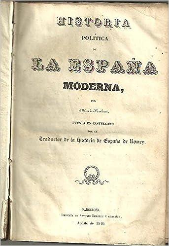 HISTORIA POLITICA DE LA ESPAÑA MODERNA.: Amazon.es: MARLIANI, Manuel.: Libros