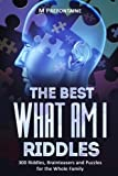 Books : The Best What Am I Riddles: 300 Riddles, Brainteasers And Puzzles For The Whole Family