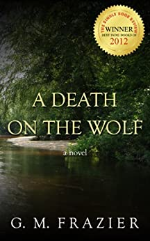 A Death On The Wolf by [Frazier, G. M.]