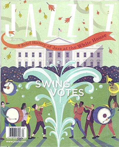 Jazziz Magazine (Fall 2016 - Swing Votes: Politics of Rhythm)