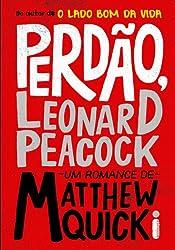 Perdão, Leonard Peacock (Portuguese Edition)
