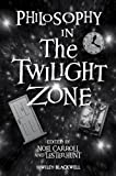 img - for Philosophy in The Twilight Zone book / textbook / text book