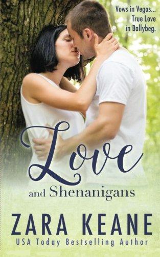 Download Love and Shenanigans (Ballybeg, Book 1) (Volume 1) ebook
