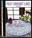 img - for Filet Crochet Lace book / textbook / text book