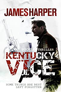 Kentucky Vice by James Harper ebook deal