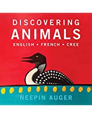 Discovering Animals: English * French * Cree