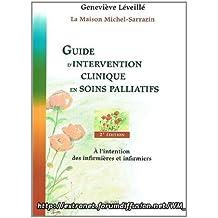 Guide D'intervention Clinique En Soins Palliatifs A L'intention Des Infirmieres Et Infirmiers