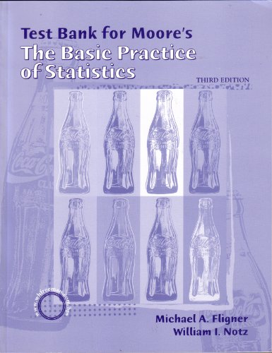 Test Bank for Moore's the Basic Practice of Statistics 3Ed