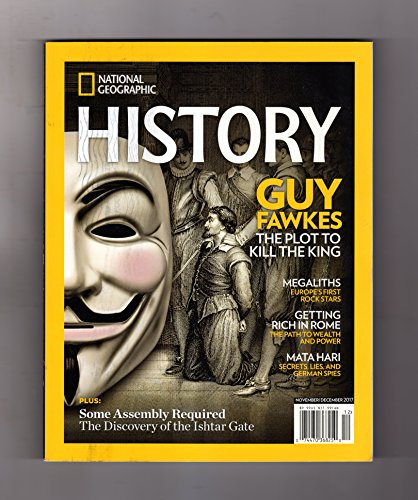 Crown Victoria Gates - National Geographic History - November - December, 2017.Guy Fawkes; Megaliths of Europe; Getting Rich in Rome; Mata Hari; Discovery of the Ishtar Gate; Queen Zenobia; Queen Victoria; Gilles de Rais