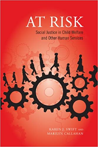 Social Justice in Child Welfare and Other Human Services At Risk
