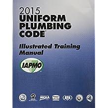 2015 Uniform Plumbing Code Illustrated Training Manual w/Tabs