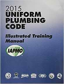 Amazon 2015 uniform plumbing code illustrated training manual w amazon 2015 uniform plumbing code illustrated training manual wtabs 9781938936807 international association of plumbing and mechanical officials fandeluxe Gallery