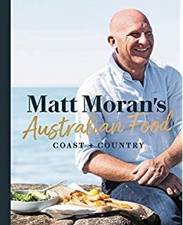 Recipe book amazon matt moran 9781920989408 books matt morans australian foodcoast country forumfinder Images