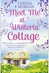 Meet Me at Wisteria Cottage Paperback