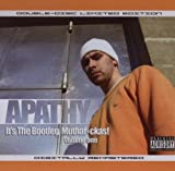 It's The Bootleg: Muthafuckas by Apathy (2003-11-05)